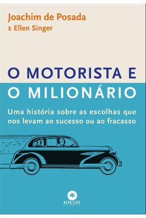 O Motorista e O Milionário - Posada,Joachim De Singer,Ellen | Tagrny.org