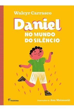 Daniel No Mundo do Silêncio - 2ª Ed - Carrasco,Walcyr pdf epub