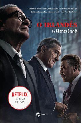 O Irlandês - Brandt,Charles | Tagrny.org
