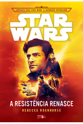 Star Wars - A Resistência Renasce - Roanhorse,Rebecca | Hoshan.org
