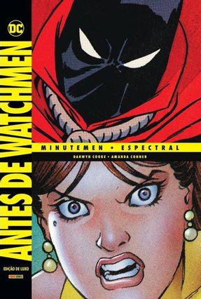 Antes De Watchmen - Minutemen & Espectral
