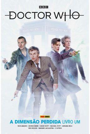 Doctor Who - A Dimensão Perdida Livro Um - Mann,George Cavan Scott Stott ,Rachael | Tagrny.org