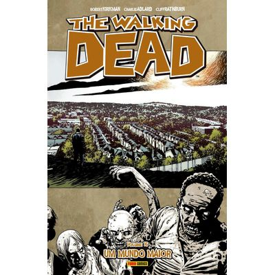The Walking Dead Vol.16 - Um Mundo Maior