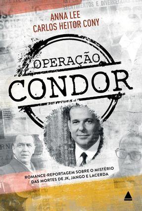 Operação Condor - Cony,Carlos Heitor pdf epub