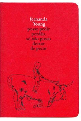 Posso Pedir Perdão, Só Não Posso Deixar De Pecar - Young,Fernanda | Tagrny.org