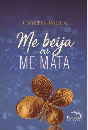 Me Beija ou Me Mata - Paula,Cyntia | Hoshan.org