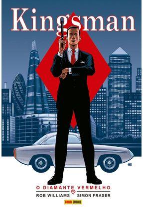 Kingsman O Diamante Vermelho - Rob Williams Simon Fraser | Hoshan.org