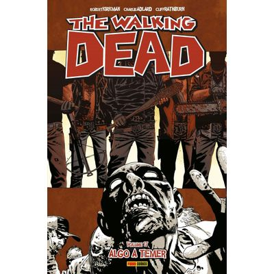 The Walking Dead Vol 17 - Algo A Temer