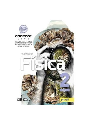 Conecte Física - Vol. 2 - Parte 1 - 3ª Ed. 2018 - Doca,Ricardo Helou | Hoshan.org