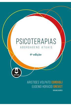 Psicoterapias - Abordagens Atuais - 4ª Ed. 2018 - Artmed | Hoshan.org