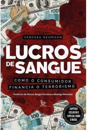 Lucros De Sangue - Como O Consumidor Financia O Terrorismo