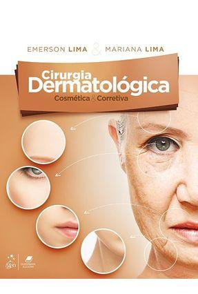 Cirurgia Dermatológica Cosmética & Corretiva - Lima,Mariana Lima,Emerson   Hoshan.org