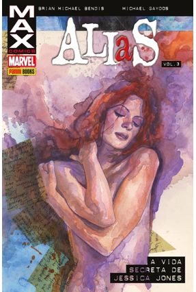 Alias Vol. 3 - A Vida Secreta De Jessica Jones -  pdf epub