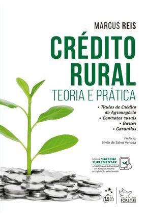 Crédito Rural - Teoria E Prática - Marcus Reis | Hoshan.org