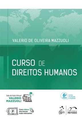 Curso De Direitos Humanos - 6ª Ed. 2018 - Mazzuoli,Valerio de Oliveira pdf epub