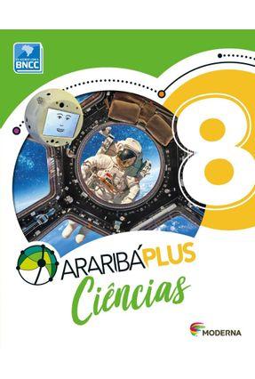 Araribá Plus - Ciências - 8º Ano - 5ª Edição - Editora Moderna | Hoshan.org