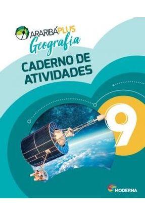 Araribá Plus - Geografia - Caderno De Atividades - 9º Ano - 5ª Edição - Editora Moderna   Nisrs.org