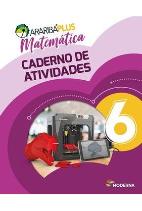 Araribá Plus - Matemática - Caderno De Atividades - 6ºano - 5ª Edição - Editora Moderna | Hoshan.org