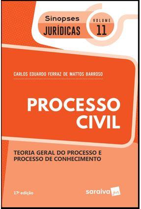Processo Civil - Col. Sinopses Jurídicas - Vol. 11 - 17ª Ed. 2019