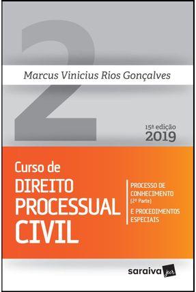 Curso De Direito Processual Civil, Volume 2 - Processo De Conhecimento e - 15ª Ed. 2019 - Gonçalves,Marcus Vinicius Rios pdf epub