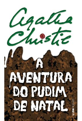 A Aventura do Pudim de Natal - L&pm Pocket - Christie,Agatha   Hoshan.org