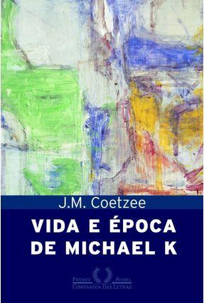 Vida e Época de Michael K - Coetzee,J.M.   Hoshan.org