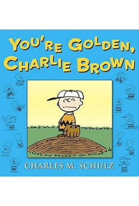You Are Golden, Charlie Brown - Schulz,Charles M. pdf epub