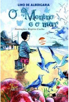 O Menino e o Mar - Nova Ortografia - Col. Jabuti - Albergaria,Lino de pdf epub