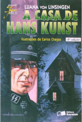 A Casa de Hans Kunst - Col. Jabuti - 4ª Ed. 1997 - Conforme a Nova Ortografia - Linsingen,Luana Von pdf epub