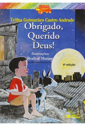 Obrigado Querido Deus ! - Conforme Nova Ortografia - Col. Jabuti - Andrade,Telma Guimarães Castro   Nisrs.org