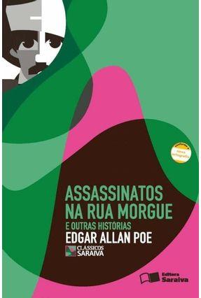 Assassinatos na Rua Morgue e Outras Histórias - Conforme a Nova Ortografia - Col. Clássicos Saraiva - Poe,Edgar Allan | Tagrny.org
