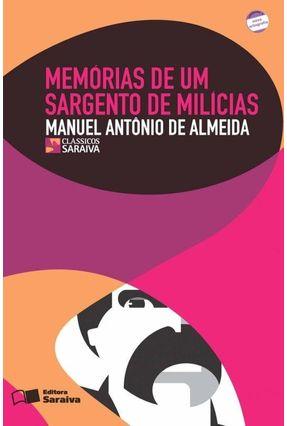 Memórias de um Sargento de Milícias - Col. Clássicos Saraiva - Almeida,Manuel Antônio De pdf epub