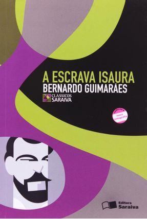 A Escrava Isaura - Col. Clássicos Saraiva - Guimaraes,Bernardo | Hoshan.org