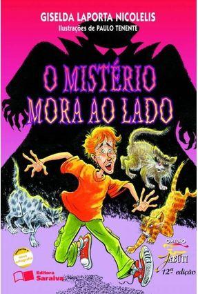O Mistério Mora ao Lado - Nova Ortografia - 12ª Ed. - Col. Jabuti - Nicolelis,Giselda Laporta   Tagrny.org
