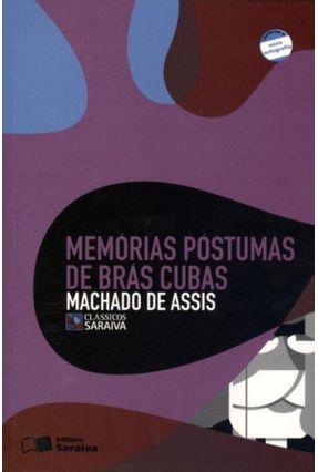 Memórias Póstumas de Brás Cubas - Col. Clássicos Saraiva - Conforme a Nova Ortografia - Assis,Machado de Assis,Machado de pdf epub