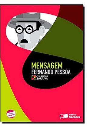 Mensagem - Col. Clássicos Saraiva - Conforme a Nova Ortografia - Pessoa,Fernando pdf epub