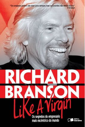 Like A Virgin - Os Segredos do Empresário Mais Excêntrico do Mundo