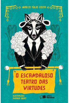 O Escandaloso Teatro Das Virtudes - Col. Jabuti - Marco Túlio Costa pdf epub