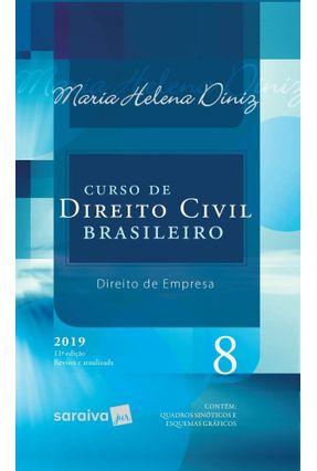 Curso Direito Civil Brasileiro - V. 8 - Direito De Empresa - 11ª Ed. 2019 - Maria Helena Diniz | Hoshan.org