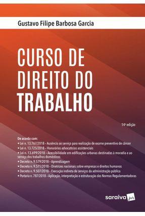 Curso De Direito do Trabalho - Garcia,Gustavo Filipe Barbosa pdf epub