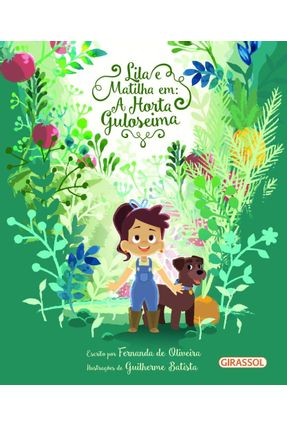 Lila E Matilha Em - A Horta Guloseima - Oliveira,Fernanda De   Hoshan.org