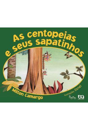 As Centopéias e seus Sapatinhos - Col. Lagarta Pintada