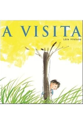 A Visita - Hitatsuka,Lúcia | Tagrny.org