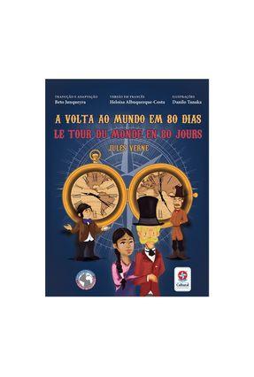 A Volta Ao Mundo Em 80 Dias Le Tour Du Monde Em 80 Jour - Junqueyra,Beto Verne,Jules | Hoshan.org
