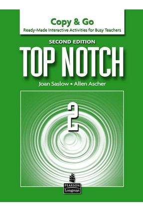 Top Notch 2 - Copy & Go - Second Edition - Ascher,Allen Saslow,Joan | Tagrny.org