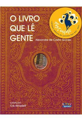 O Livro Que Lê Gente - Gomes,Alexandre de Castro pdf epub