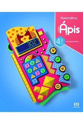 Projeto Ápis - Matemática - 4º Ano - 3ª Ed. 2018 - Dante, Luiz Roberto pdf epub