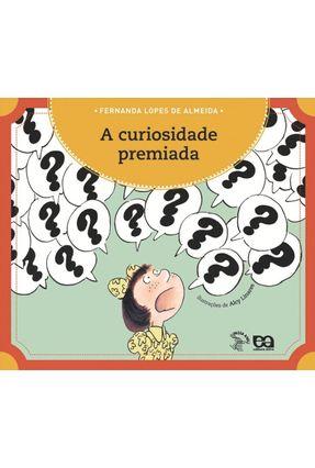 A Curiosidade Premiada - Col. Passa Anel - Almeida,Fernanda Lopes de Almeida,Fernanda Lopes de pdf epub