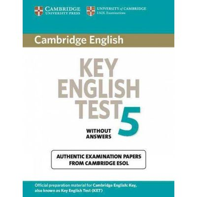 Cambridge Key English Test 5 - Student's Book Without Answers