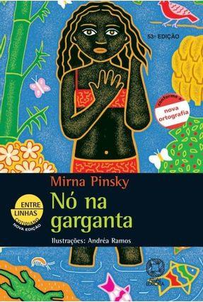 Nó Na Garganta - Col. Entre Linhas Cotidiano - Conforme a Nova Ortografia - Pinsky,Mirna Gleich pdf epub